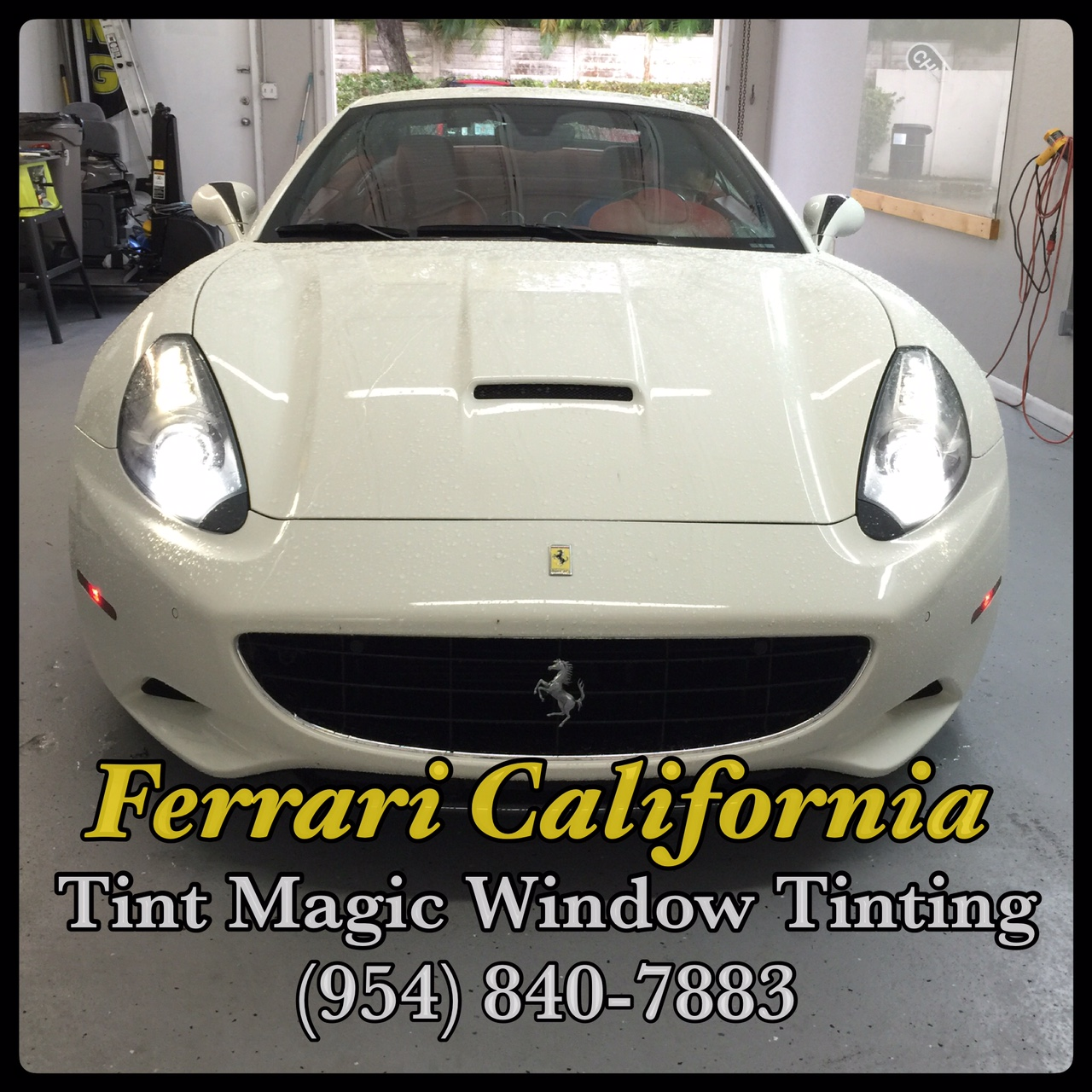 Ferrari California at Tint Magic Window Tinting